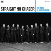 The New Old Fashioned (Deluxe Version) - Straight No Chaser Cover Art