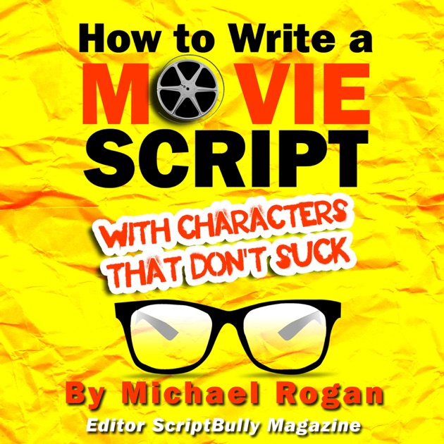 how to write a movie script A general outline on how to properly format a screenplay with descriptions of the basic elements including scene headings, action lines, character introductions and descriptions, dialogue, parentheticals, transitions, and more.