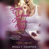 Molly Harper - The Single Undead Moms Club (Unabridged)  artwork