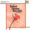 Bedard Zamana Kya Jane