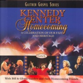 Kennedy Center Homecoming - Bill & Gloria Gaither