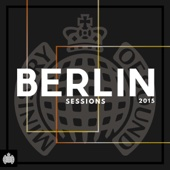 Berlin Sessions - Ministry of Sound