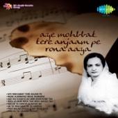 Begum Akhtar - Aah Ko Chahiiye Ek Umar Asar Hone Tak artwork