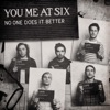 No One Does It Better - Single, You Me At Six