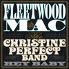 Hey Baby, Fleetwood Mac & The Christine Perfect Band