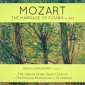 Mozart: The Marriage of Figaro, K. 492