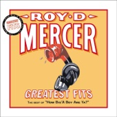 Cover to Roy D. Mercer's Greatest Fits: The Best of How Big'a Boy Are Ya?