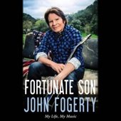 John Fogerty - Fortunate Son: My Life, My Music (Unabridged)  artwork