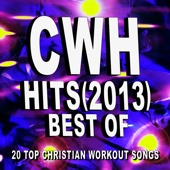 Christian Workout Hits – Best of Hits (2013) – 20 Top Christian Workout Songs