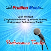 Open My Heart (Low Key with Background Vocals) [Originally Performed by Yolanda Adams] [Instrumental Track] - Fruition Music Inc.