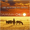 Savannah Chill Out. Sounds and Background Music from Africa, DJ Donovan