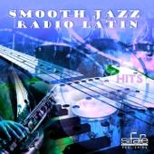 Smooth Jazz Radio Latin Hits, Vol. 3 (Instrumental, Lounge Hotel And Bar, Latin Cafè)