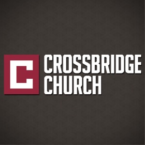Crossbridge Church Podcast