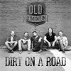 Dirt on a Road Single