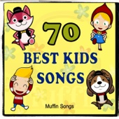 70 Best Kids Songs with Muffin Songs