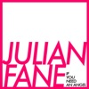 If You Need an Angel - Single, Julian Fane