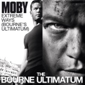Extreme Ways (The Bourne Ultimatum)