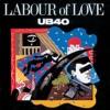 Labour of Love, UB40