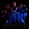 PHANTOM PAIN - Single