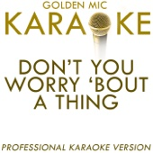 Don't You Worry 'Bout a Thing (In the Style of Incognito) [Karaoke Version]