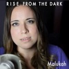 Rise From the Dark - Single, Malukah