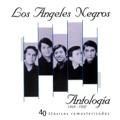 Los Ángeles Negros A tu recuerdo
