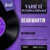 Return to Me (Mono Version) - EP, Dean Martin