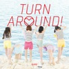 TURN AROUND! - Single