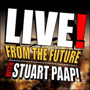 LIVE... From the Future!