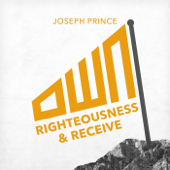 Own Righteousness and Receive
