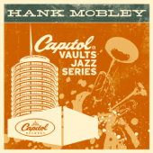 The Capitol Vaults Jazz Series: Hank Mobley (Remastered)