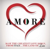 Amore (Love Songs for Valentine's Day)