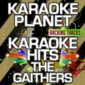 Karaoke Hits The Gaithers (Karaoke Version)