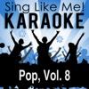 Pop, Vol. 8 (Karaoke Version)