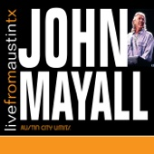 Live from Austin, TX: John Mayall