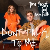 Don't Talk to Me (feat. Lycia Faith) - Tre Coast
