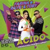 Acido (feat. Rayo & Toby) - Single