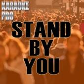 Stand By You (Originally Performed by Rachel Platten) [Instrumental]