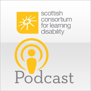 The Scottish Consortium for Learning Disability Podcast