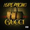 I'm Gucci (G-Mix) [feat. Tech N9ne & Young Buck] - Single, Hype Pacino
