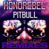 Seize the Night Remixes (feat. Pitbull) - EP, Honorebel