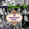 50 Greatest Hits - Best of Ghulam Ali