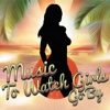 Music to Watch Girls Go By