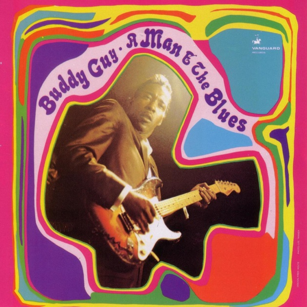 A Man & the Blues by Buddy Guy