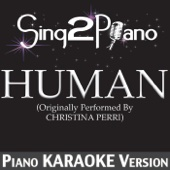 Human (Originally Performed By Christina Perri) [Piano Karaoke Version]
