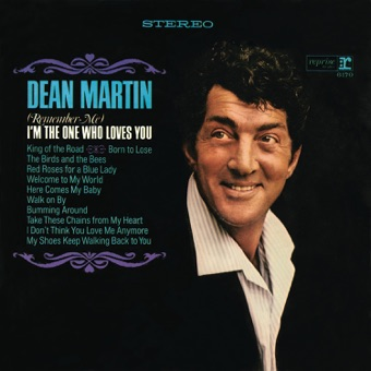 (Remember Me) I'm the One Who Loves You – Dean Martin
