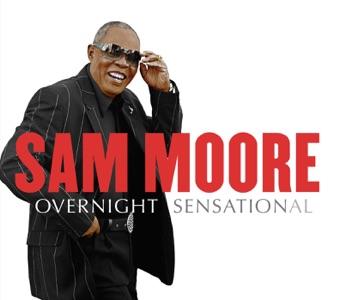 Overnight Sensational – Sam Moore