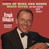 Days of Wine and Roses, Moon River and Other Academy Award Winners, Frank Sinatra