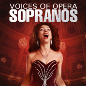 Voices of Opera: Sopranos