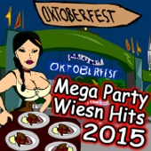 Oktoberfest (Mega Party Wiesn Hits 2015)